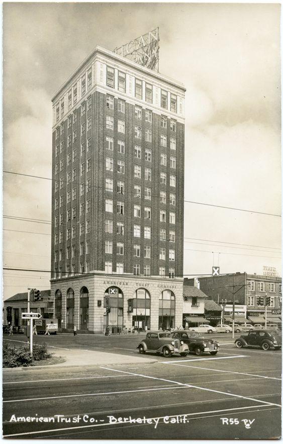Downtown Berkeley, California USA American Trust Company