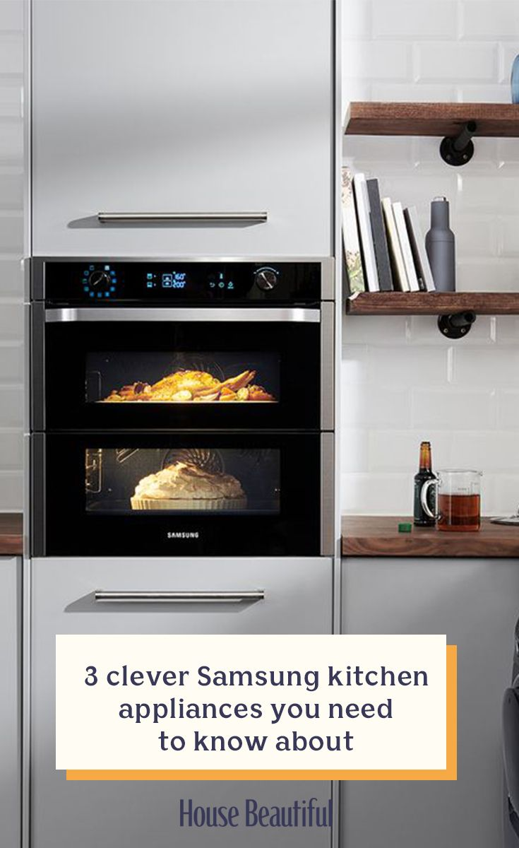 3 Clever Samsung Kitchen Appliances You Need To Know About Kitchen Appliances Samsung Kitchen Appliances Samsung Kitchen