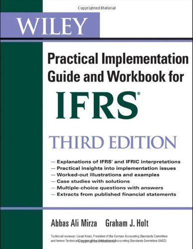 Wiley Ifrs Practical Implementation Guide And Workbook Wiley Regulatory Reporting By Abbas A Mirza 5 Implementation Guide Workbook This Or That Questions