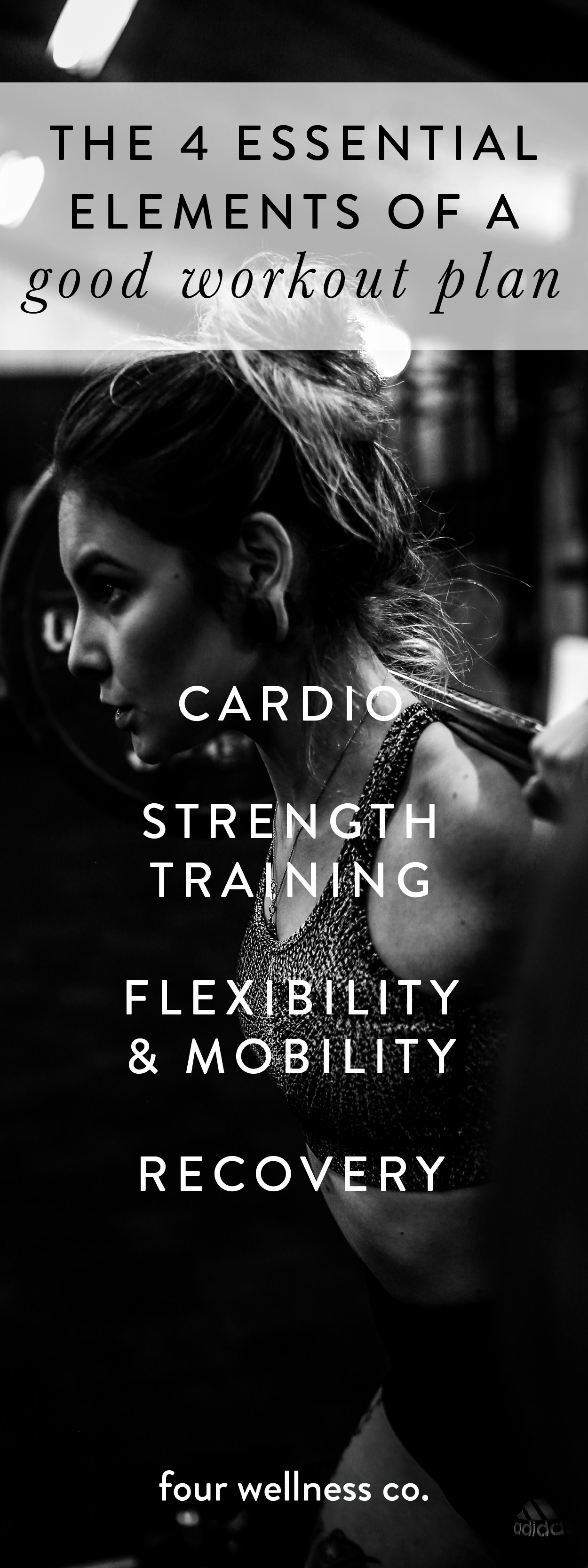 The 4 essential elements of a good workout plan // What to include in your fitness plan + recommende...