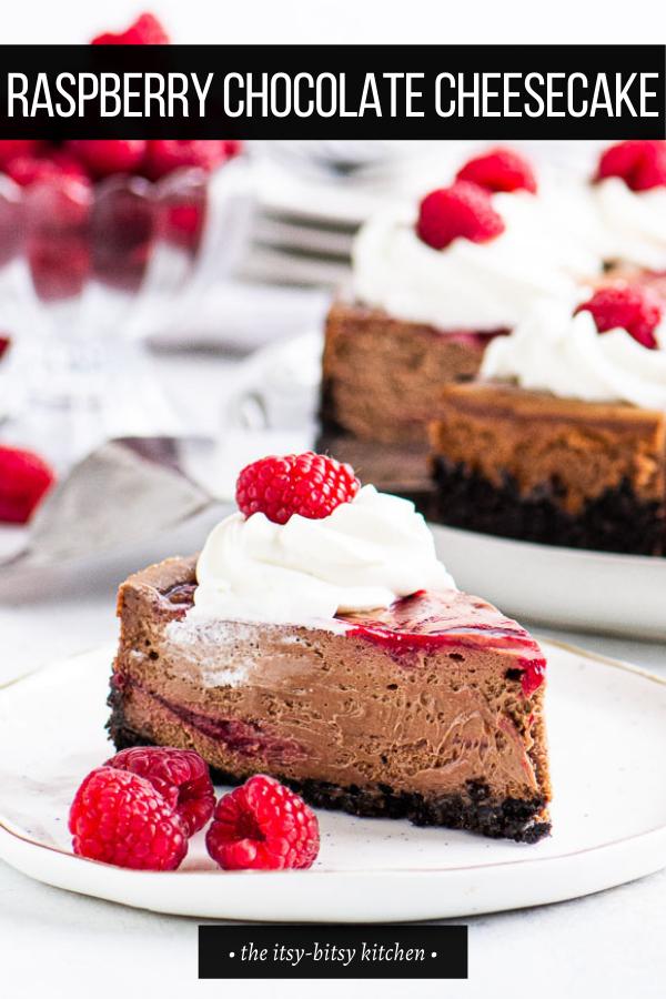 Chocolate Raspberry Cheesecake Recipe In 2021 Chocolate Raspberry Cheesecake Raspberry Cheesecake Cookies Homemade Cheesecake Recipes