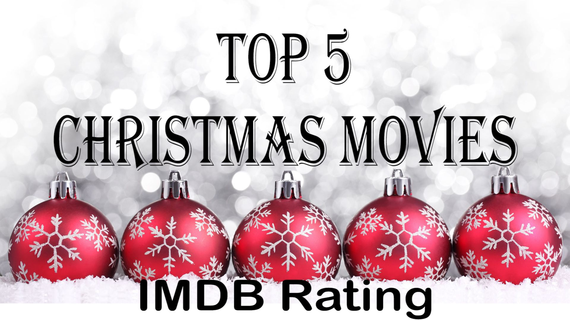 These Are The top 5 Christmas movies and films based on IMDB Rating ...
