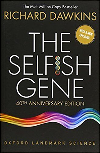 The Selfish Gene 40th Anniversary Edition Oxford Landmark Science Richard Dawkins 9780198788607 Amazon Com Richard Dawkins Richard Dawkins Books Dawkins