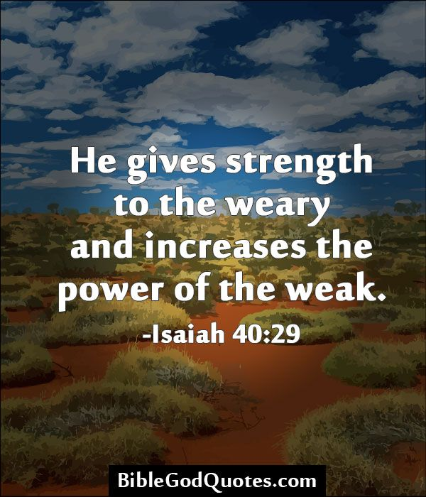 Bible Quotes For Strength You Will See The Itemized Of Every Components On Those Bible Quotes .