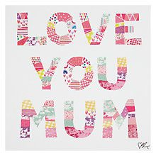 Buy Love You Mum Patchwork Mother's Day Card Online at johnlewis.com