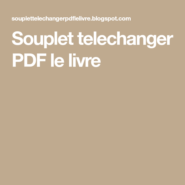 Souplet Telechanger Pdf Le Livre Pdf Books Pdf Books Download Cooking Recipes