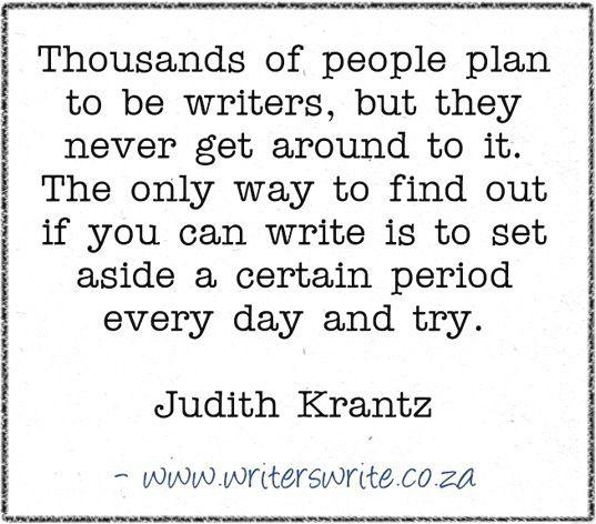 Quotable - Judith Kratntz - Writers Write