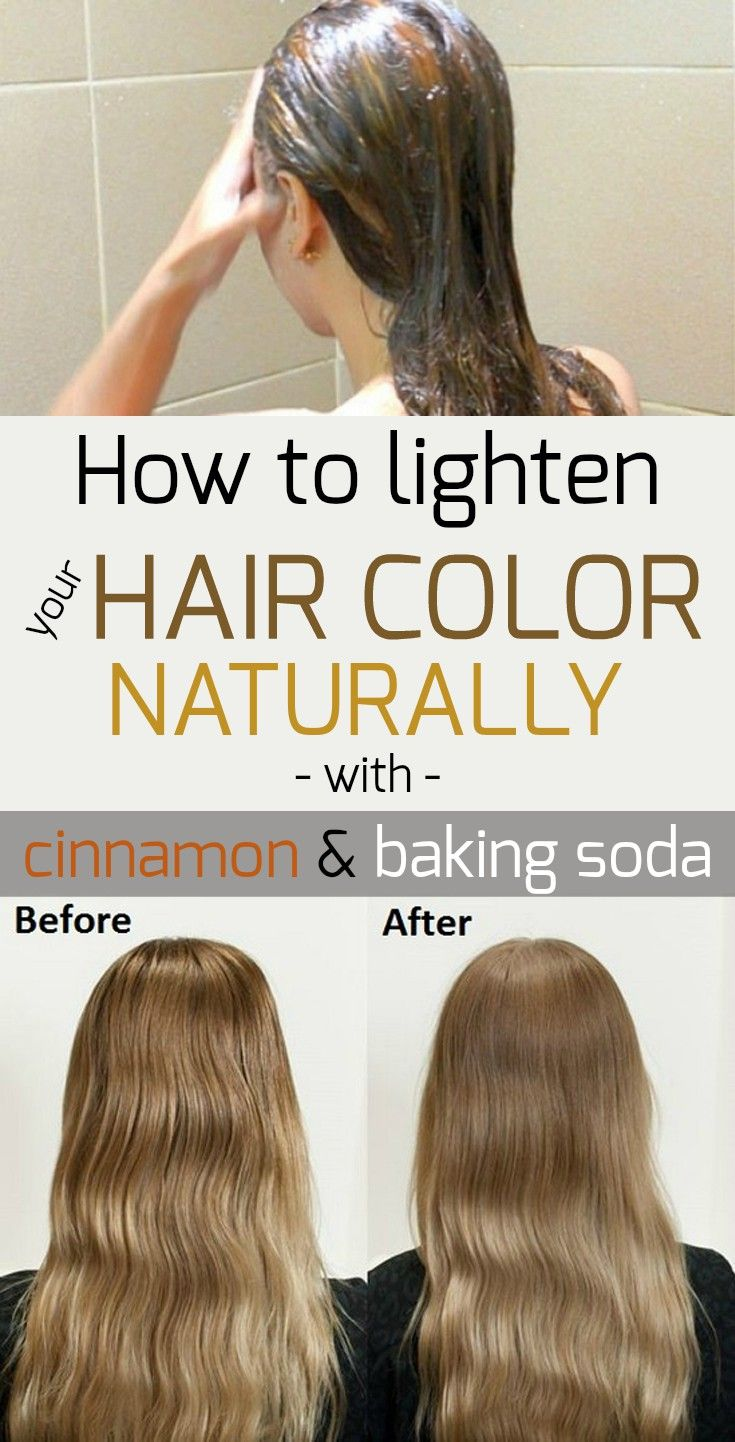 How To Lighten Your Hair Color Naturally With Cinnamon And Baking Soda Lighten Hair Naturally How To Lighten Hair Natural Hair Color