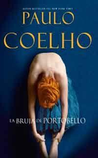 La Bruja De Portobello De Paulo Coelho Libros Libros Para Leer
