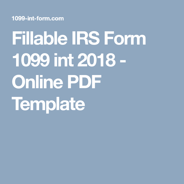 fillable irs form 1099 int 2018 online pdf template pdf templates stenciling