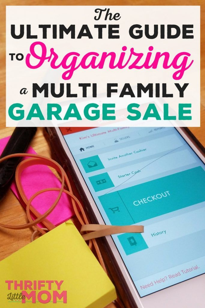 Ultimate Guide To Organizing A Multi Family Garage Sale Thrifty Little Mom Garage Sales Garage Sale Organization Garage Sale Tips