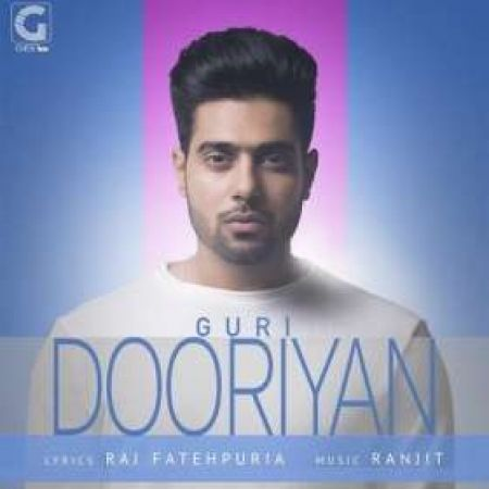 Download free Punjabi song Dooriyan Guri mp3, Guri Dooriyan