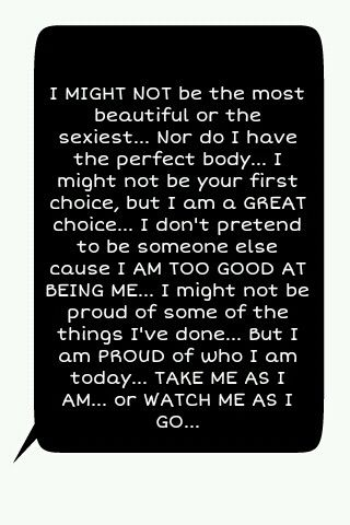 I Might Not Be The Most Beautiful Words Me Quotes Quotes