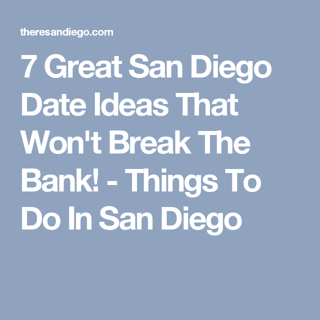 San diego dating ideas — img 4