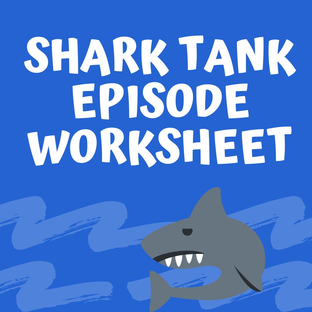 Free Shark Tank Episode Worksheet Shark Tank Shark Episode [ 1080 x 1080 Pixel ]