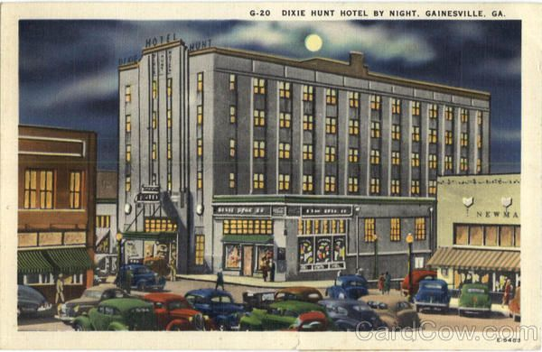 Dixie Hunt Hotel By Night Gainesville Ga Night Gainesville Georgia Building