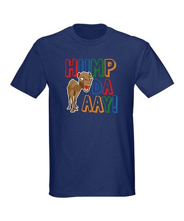 Take a look at this Navy 'Hump Daaay!' Rainbow Crewneck Tee - Men by CafePress on #zulily today!