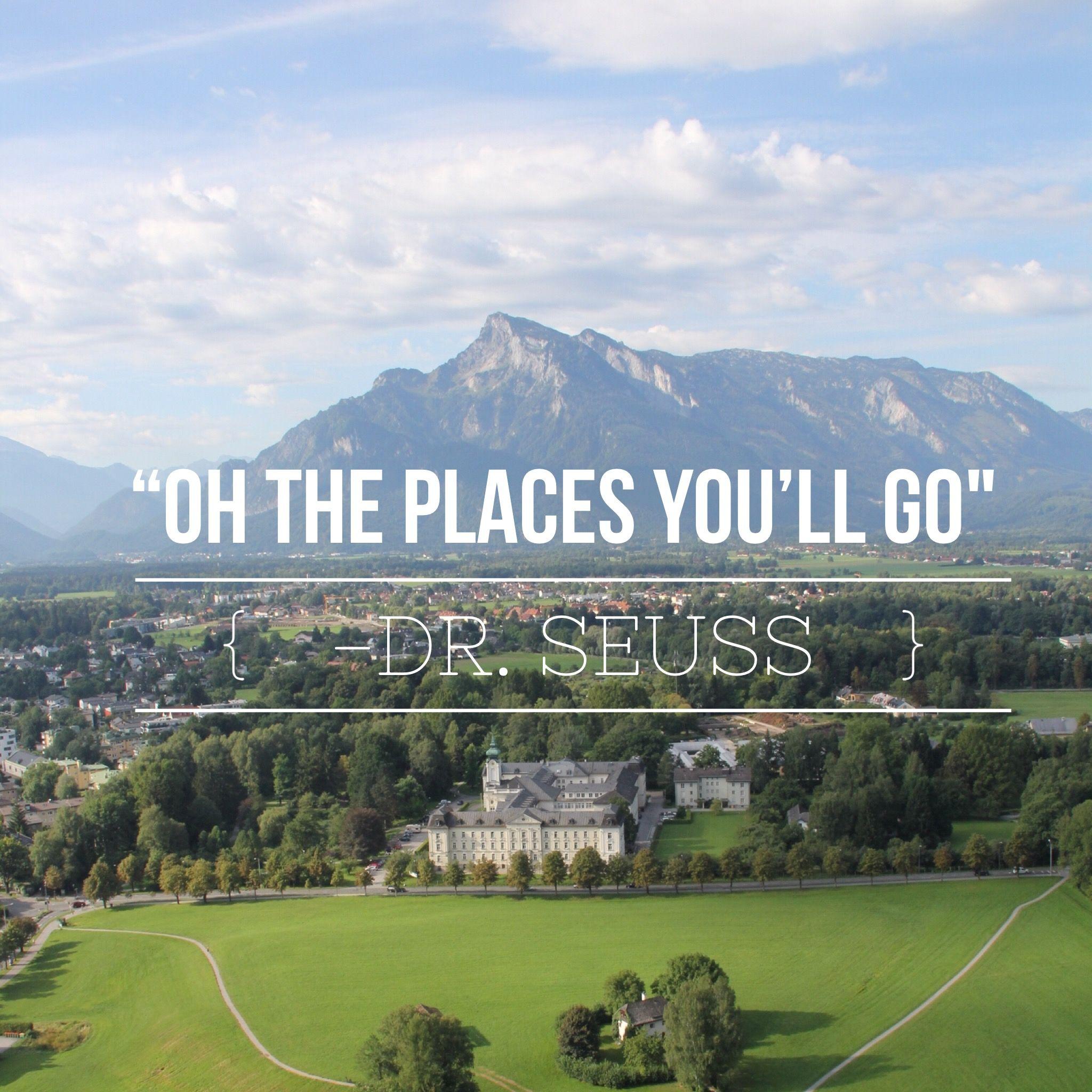 "Sydney Travel Quotes: Salzburg, Austria. Travel Quotes. Travel Inspiration. ""Oh"