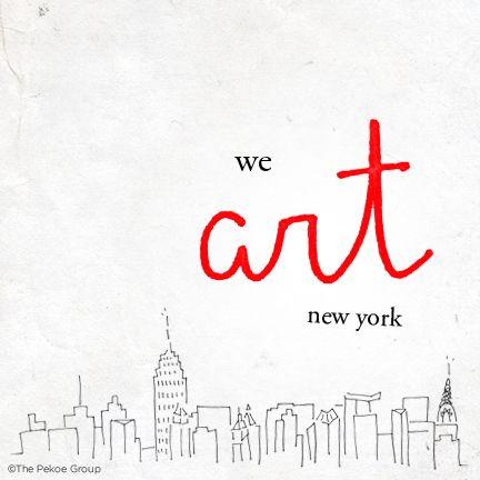 """""""We #art New York."""""""