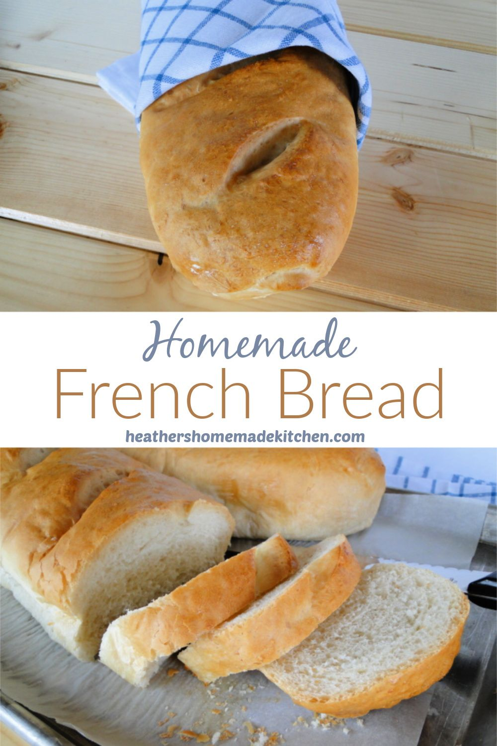 Homemade French Bread - Heather's Homemade Kitchen ...