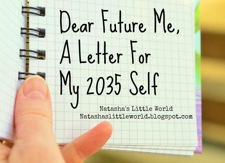 Natasha's Little World: A Letter To Future Me - 2035: