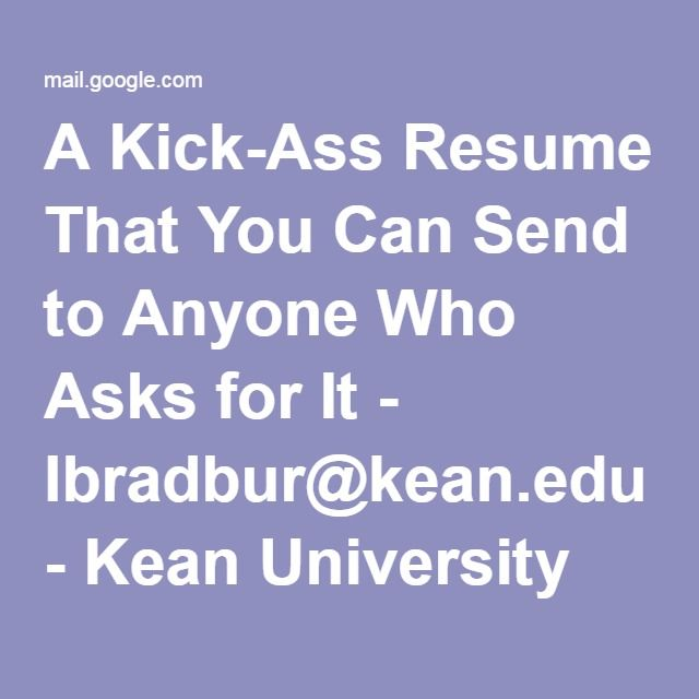 A Kick-Ass Resume That You Can Send to Anyone Who Asks for It
