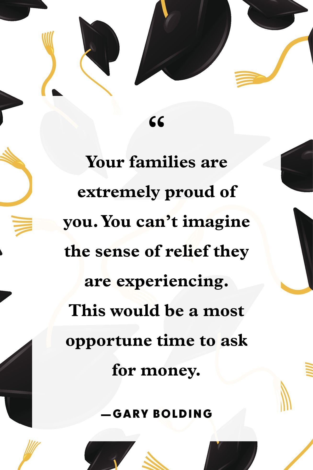 30 Funny Graduation Quotes To Make Your Recent Grad Smile Graduation Quotes Funny Graduation Quotes Graduation Funny