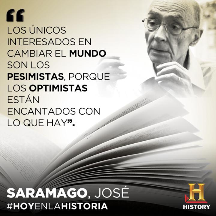 Frase José Saramago Escritores Hoy En La Historia Y