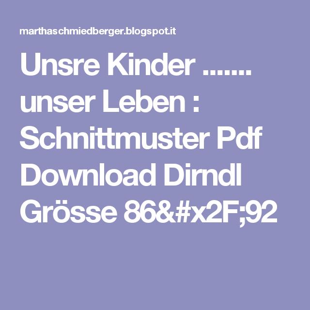 Unsre Kinder ....... unser Leben : Schnittmuster Pdf Download Dirndl ...
