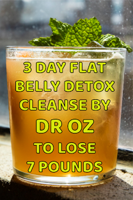3 Day Flat Belly Detox Cleanse By Dr OZ To Lose 7 Pounds - Health detox drinks   Fat burning tips   Fat burning drinks