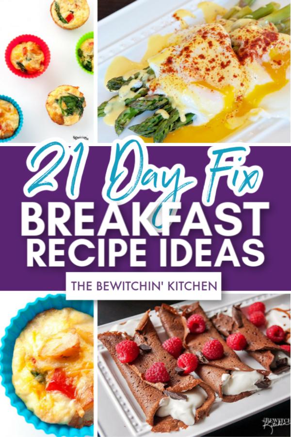 21 Day Fix Breakfast Ideas The Bewitchin Kitchen 21 Day Fix Breakfast Breakfast Ideas Healthy Clean Eating Breakfast Recipes