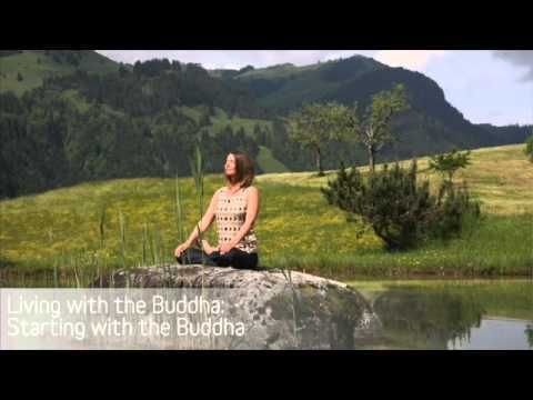Living with the Buddha: Starting with the Buddha