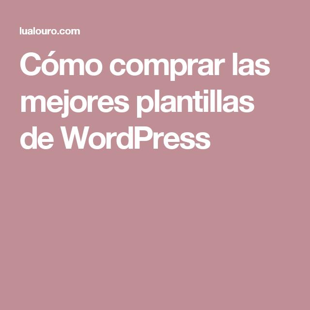 Cómo comprar las mejores plantillas de WordPress | Web CV ...