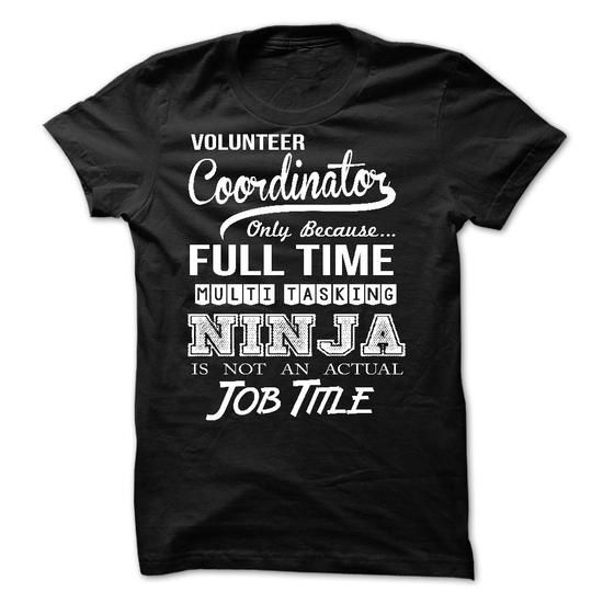 Volunteer Coordinator T-Shirt Hoodie Sweatshirts auo. Check price ==► http://graphictshirts.xyz/?p=46420