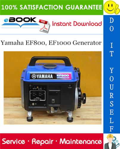 Yamaha Ef800 Ef1000 Generator Service Repair Manual In 2020 Repair Manuals Repair Yamaha