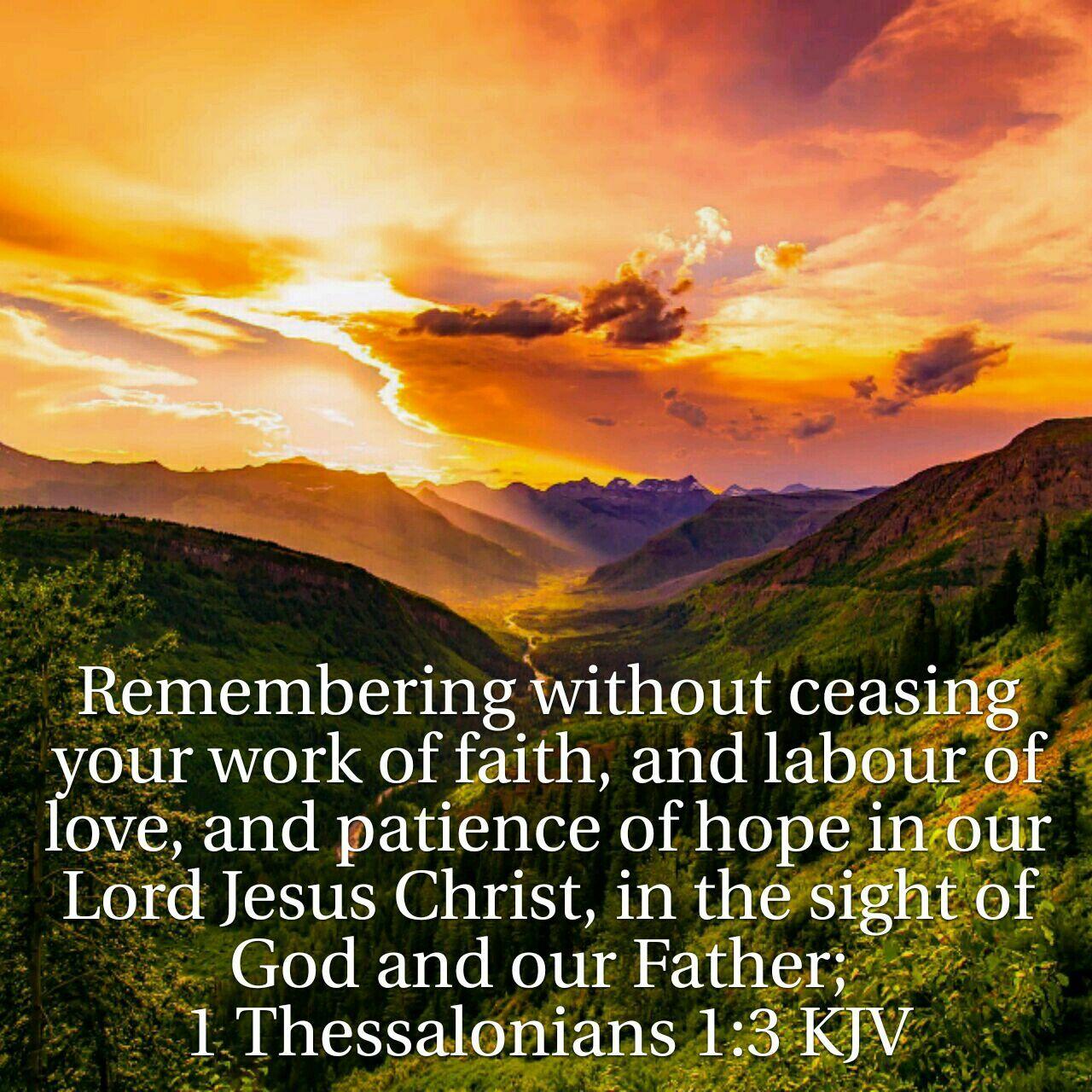 1 Thessalonians 1:3 | Jesus bible, Daily scripture, King james bible