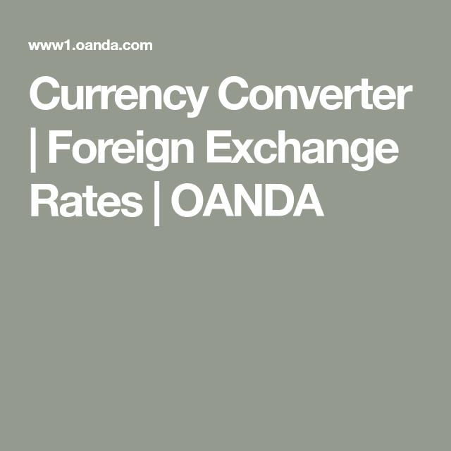 Foreign Exchange Rates Oanda