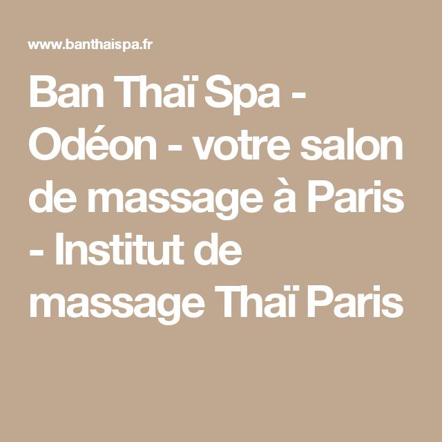 Ban Thai Spa Odeon Votre Salon De Massage A Paris Institut De Massage Thai Paris Institut De Massage Salon De Massage