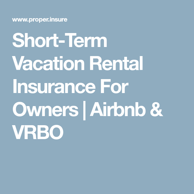 Short Term Rental Insurance For Airbnb Vrbo Owners Rental