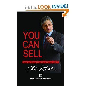 You Can Sell Shiv Khera Amazon Com Books Shiv Khera Canning
