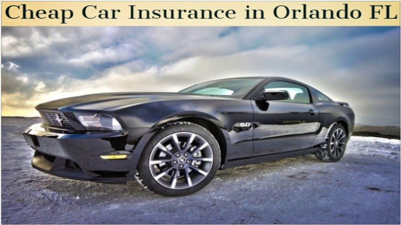 Get Now Cheap Car Insurance in Orlando FL Cheap car