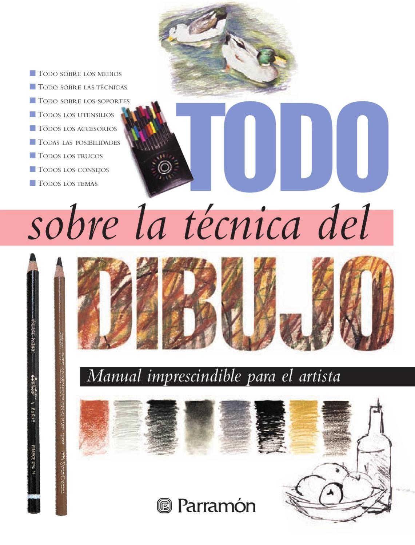 Todo Sobre La Tecnica Del Dibujo Libros De Dibujo Pdf Libros De Arte Libro De Dibujo