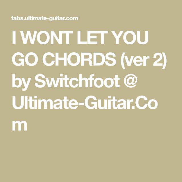 Modern Let It Go Chords Ultimate Guitar Elaboration Basic Guitar