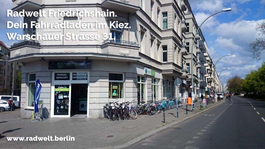 Fahrradladen Friedrichshain Radwelt Berlin Warschauer Strasse