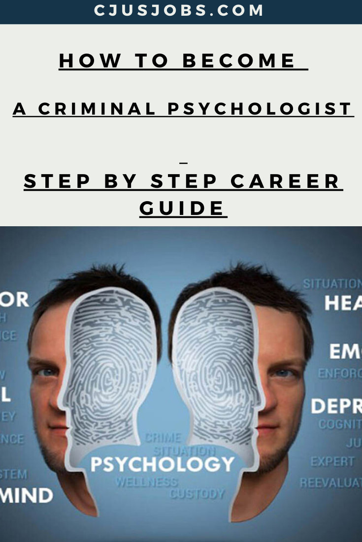 How To Become A Criminal Psychologist Step By Step Career Guide Criminal Psychologist Psychologist Criminal