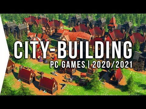 24 New PC Citybuilding Games in 2020 & 2021