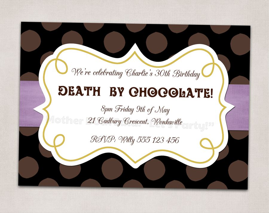 Death By Chocolate Party Invitation Mother Duck Said: \