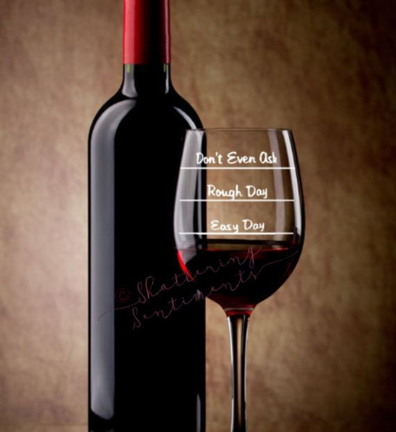 Fun Wine Glass  Etched  Easy Day Rough Day by ShatteringSentiments