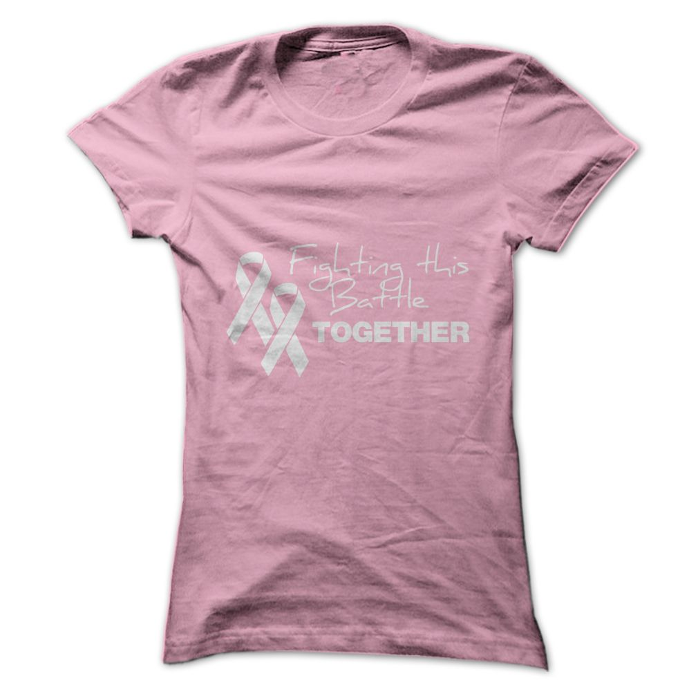 #Statestshirt... Cool T-shirts  Worth :$19.00Purchase Now  Low cost Codes View pictures & photographs of Fighting This Battle Together t-shirts & hoodies:When you do not completely love our design, you'll be able to SEARCH your favourite one through the use....