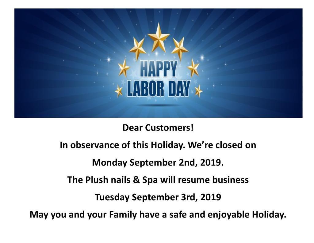 Pin By Plush Nails Spa On Nails Happy Labor Day Nail Spa Day